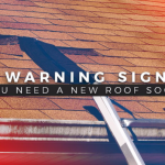 3 Warning Signs You Need a New Roof Soon