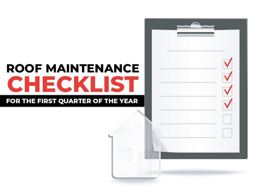 Roof Maintenance Checklist for the First Quarter of the Year