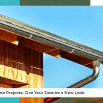 Home Projects: Give Your Exterior a New Look